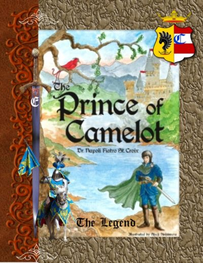 The Prince of Camelot * The Legend