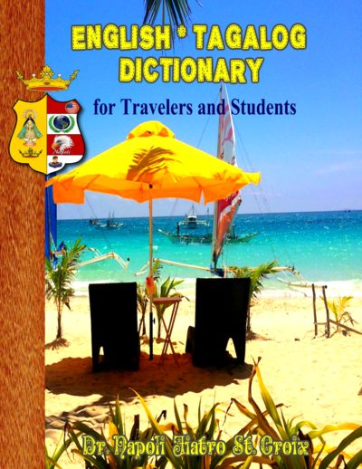 English * Tagalog Dictionary for Travelers and Students